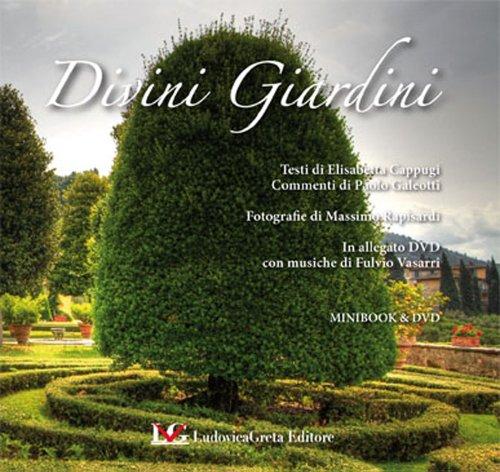 DIVINI GIARDINI Minibook: Visioni di autore di Giardini (Fiorentina Giardino)