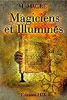 Magiciens et Illuminés par Magre