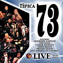 Live Concert Series by Tipica 73