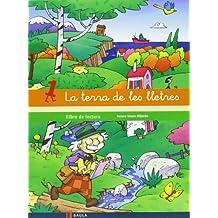 Llibre de lectura 1 Infantil La terra de les lletres (Projecte La terra de les lletres) - 9788447925551