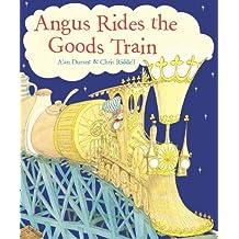 Angus Rides The Goods Train