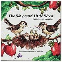The Wayward Little Wren