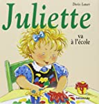 Juliette va � l'�cole