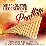 Die schönsten Liebeslieder auf der Panflöte - Instrumental