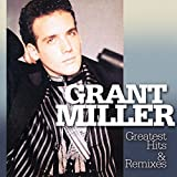Songtexte von Grant Miller - Greatest Hits & Remixes