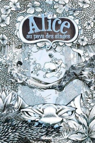 Alice au pays des singes - edition luxe