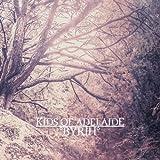 Songtexte von Kids of Adelaide - °Byrth°