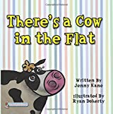 There's a Cow in the Flat