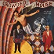 Crowded House (Deluxe Edt.)