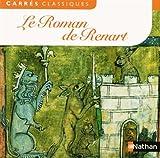 Le Roman de Renart (XIIe - XIIIe siècles)