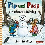 Pip und Posy: Ein schöner Wintertag - Axel Scheffler