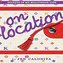 On Location: Secrets of My Hollywood Life
