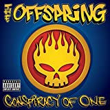 Songtexte von The Offspring - Conspiracy of One