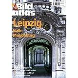 HB Bildatlas Leipzig, Halle, Magdeburg
