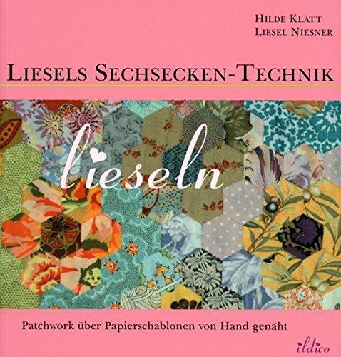 Liesels Sechsecken-Technik . Patchwork aus Sechsecken und anderen Formen über Papierschablonen von Hand genäht