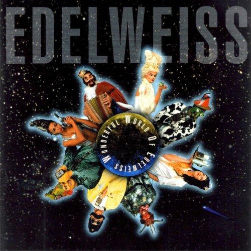 Wonderful World Of Edelweiss