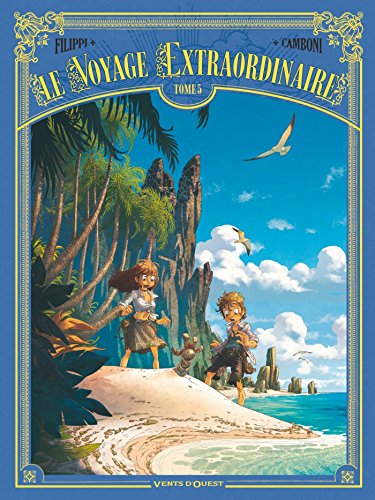 le-voyage-extraordinaire-tome-05-french-edition