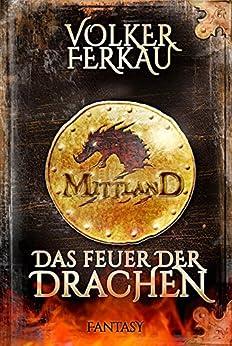 Mittland II - Das Feuer der Drachen