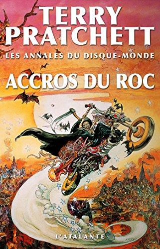 Les annales du disque monde (16) : Accros du roc