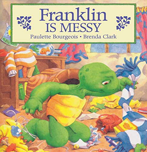 Franklin Is Messy (Classic Franklin Stories)