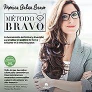 Método BRAVO: La herramienta definitiva (y divertida) para hablar en público de forma brillante en 5 sencillos