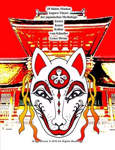 20 Shinto Masken kagura Tänzer der japanischen Mythologie lernen Kunst Kultur vom Künstler Grace Divine