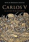 Carlos V, el césar y el hombre par Fernández Álvarez
