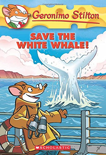 Geronimo Stilton #45: Save the White Whale!