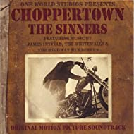 Choppertown: the Sinners Original Motion Picture Soundtrack