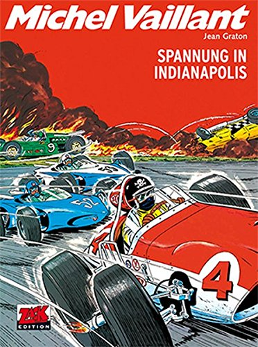Michel Vaillant Band 11: Spannung in Indianapolis