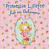 Prinzessin Lillifee hat ein Geheimnis (Prinzessin Lillfee 2)