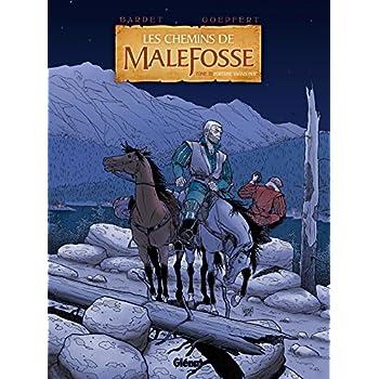 Les Chemins de Malefosse - Tome 22: Fortune vagabonde