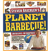 Planet Barbecue! by Steven Raichlen (2010-05-01)