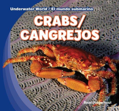 Crabs / Cangrejos (Underwater World / El mundo submarino) por Ryan Nagelhout