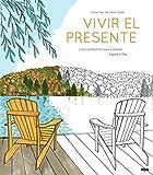 Best El libro Intimidades - Vivir el presente: Un libro antiestrés para colorear Review