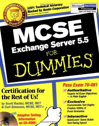 MCSE.Exchange Server 5.5 For Dummies por Scott Rachui