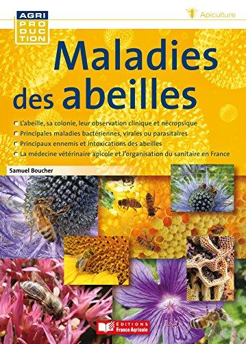 Maladies des abeilles par Samuel Boucher