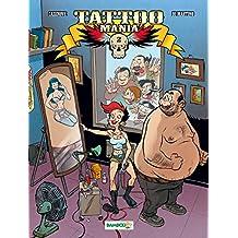 Tattoo Mania - tome 2
