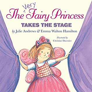 book cover of The Very Fairy Princess Takes The Stage