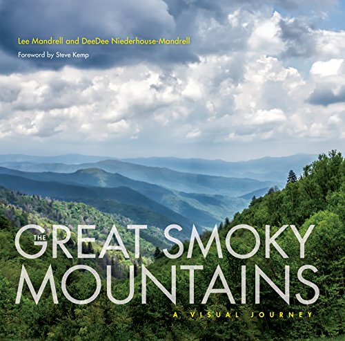 The Great Smoky Mountains: A Visual Journey (English Edition)