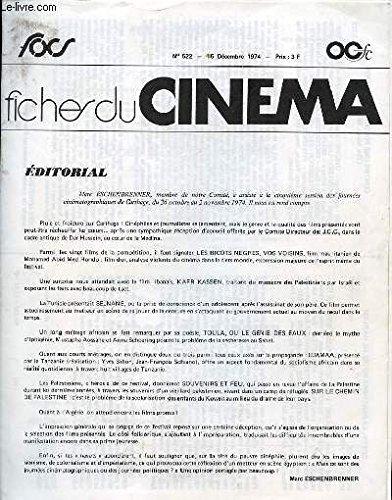 FICHES DU CINEMA N° 522 Editorial, Coffy, la panthère noire de Harlem, Contre une poigné de diamants, Deux grandes gueules...