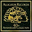 Alligator 40th Annual Collection