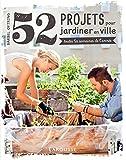 Best Jardins de tendance - 52 projets pour jardiner en ville: - toutes Review