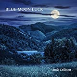 Blue Moon Luck