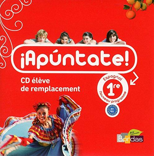 Apuntate 1re • CD audio élève de remplacement