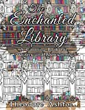 The Enchanted Library: A Coloring Book for Writers and Bookworms