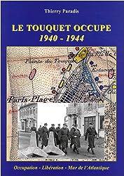 Le Touquet occupé 1940-1944