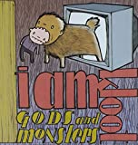 Songtexte von I Am Kloot - Gods and Monsters