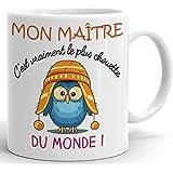 Tasse Mug Cadeau Maître École - Mon Maître C'est Vraiment Le Plus Chouette Du Monde- Idée Originale Fin Année Humour