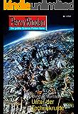 "Perry Rhodan 2701: Unter der Technokruste (Heftroman): Perry Rhodan-Zyklus ""Das Atopische Tribunal"" (Perry Rhodan-Die Gröβte Science- Fiction- Serie)"